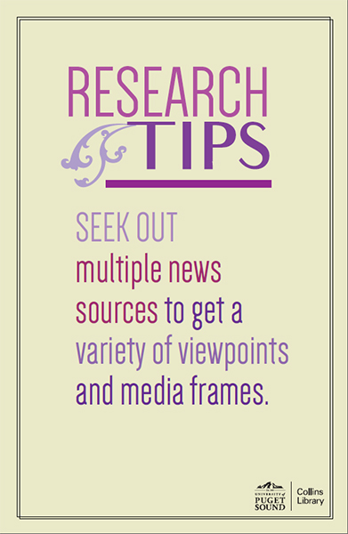SEEK OUT multiple news sources to get a variety of viewpoints and media frames.